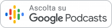 Google Podcast - Voice Technology Podcast - Trailer - Episodio 1