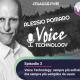 Podcast Voice Technology: sempre più sofisticata ma sempre più semplice da usare