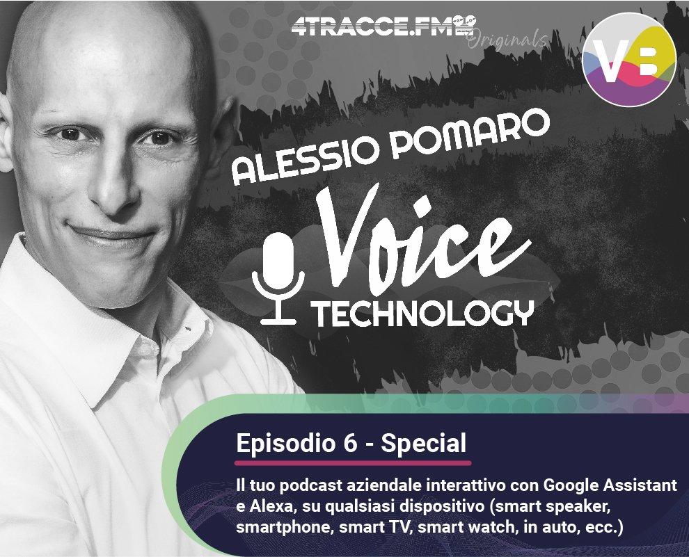 Voice Technology Podcast - Episodio 6 - Special - Il tuo podcast aziendale interattivo con l'assistente vocale