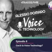 Voice Technology Podcast - Cos'è la Voice Technology?
