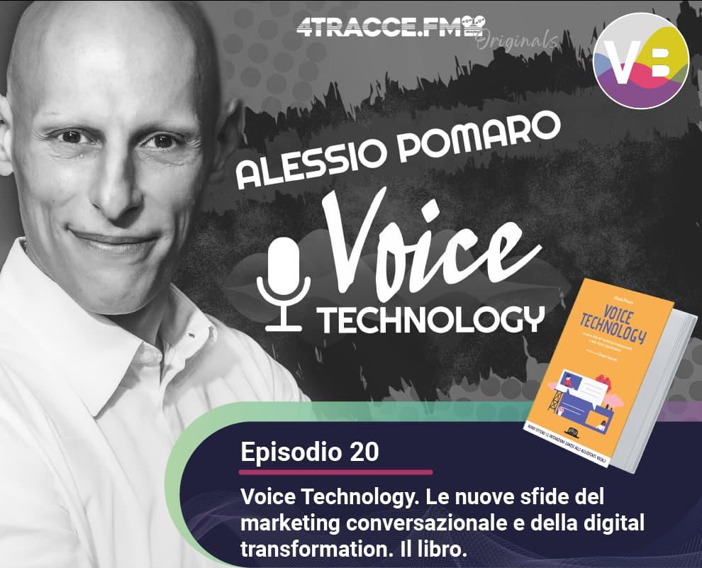 Voice Technology: il libro - Alessio Pomaro