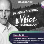 Voice Technology e accessibilità: come la voice technology può migliorare la vita