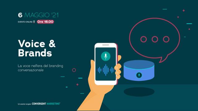 Voice & Brands - 6 maggio 2021 - Alessio Pomaro